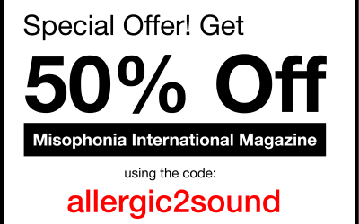 Get 50% of Misophonia International Magazine using this code